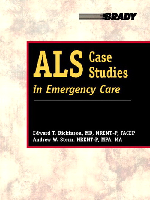 ALS Case Studies in Emergency Care
