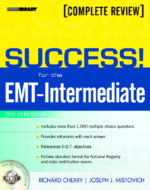 SUCCESS! for the EMT-Intermediate: 1999 Curriculum