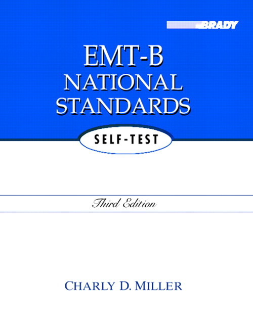 EMT-B National Standards Self-Test, 3rd Edition