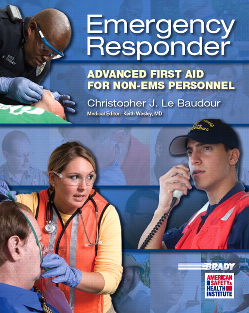 Emergency Responder: Advanced First Aid for Non-EMS Personnel