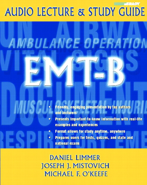 Audio Lecture & Study Guide: EMT-B