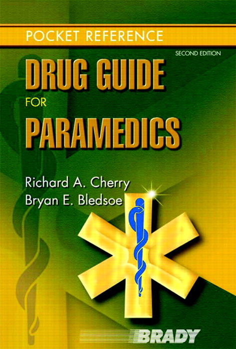 Drug Guide for Paramedics, 2nd Edition