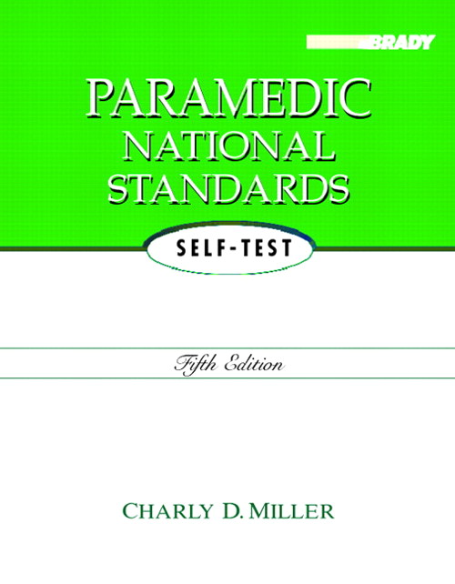 Paramedic National Standards Self-Test, 5th Edition