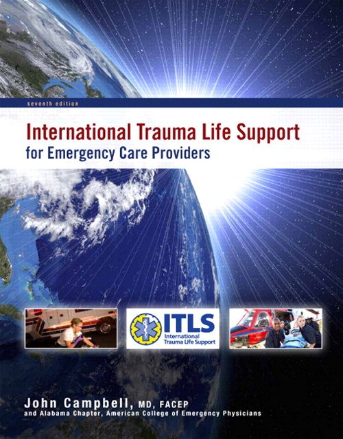 International Trauma Life Support for Emergency Care Providers, 7th Edition