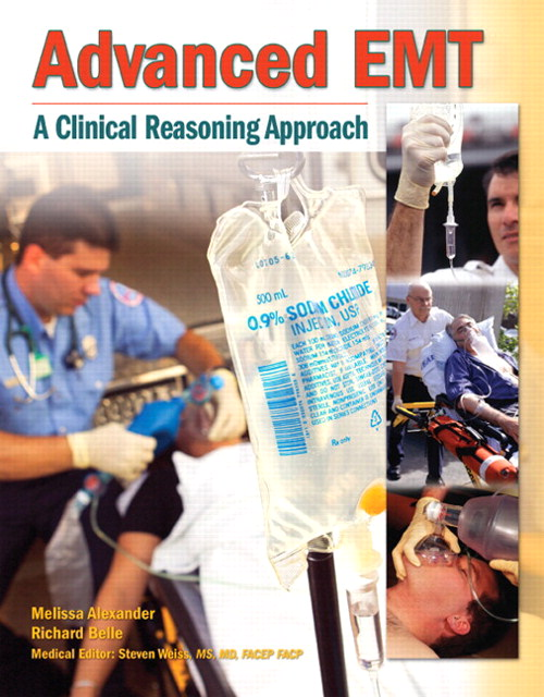 Advanced EMT: A Clinical-Reasoning Approach Plus NEW MyBradyLab with Pearson eText -- Access Card Package
