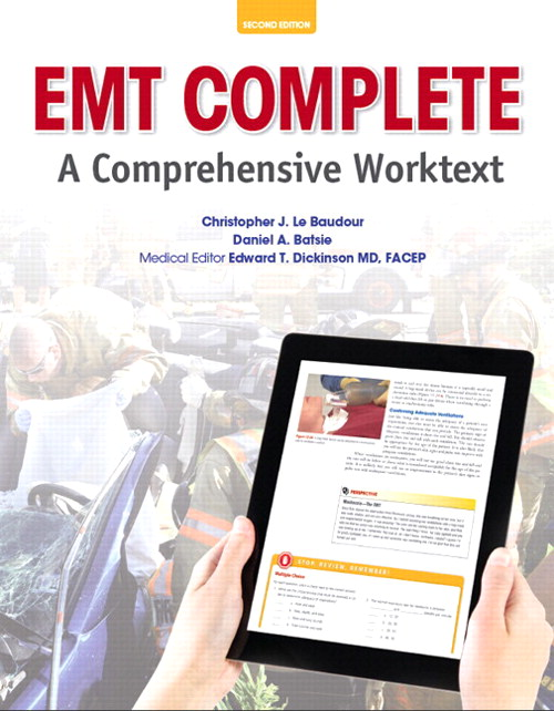 EMT Complete: A Comprehensive Worktext Plus NEW MyBradyLab with Pearson eText--Access Card Package, 2nd Edition