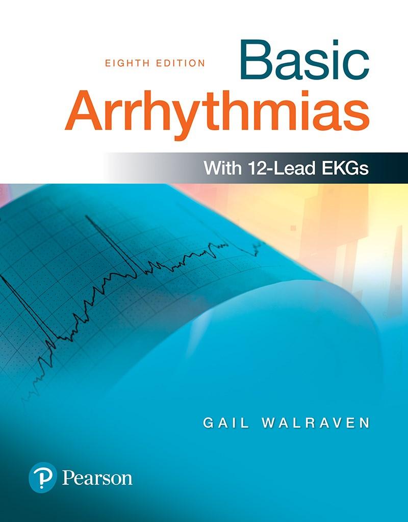 Basic Arrhythmias, 8th Edition Download