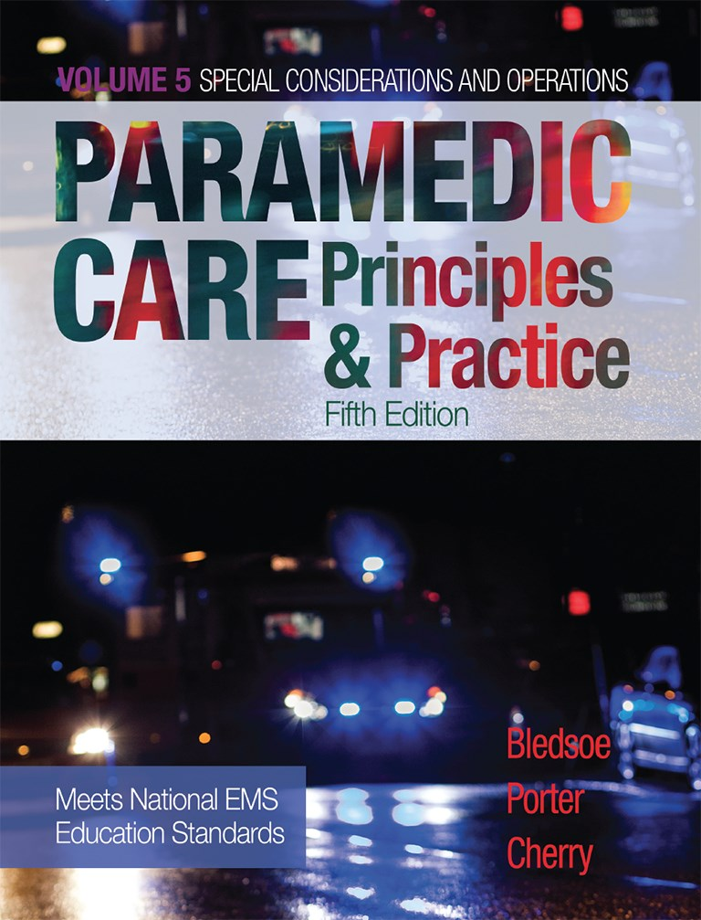 Paramedic Care: Principles & Practice, Volume 5, 5th Edition