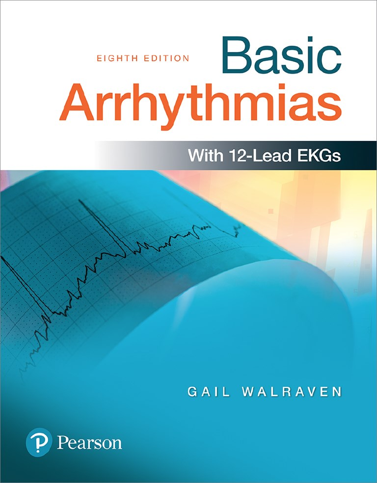 Basic Arrhythmias Plus MyBRADYLab with Pearson eText -- Product Package, 8th Edition