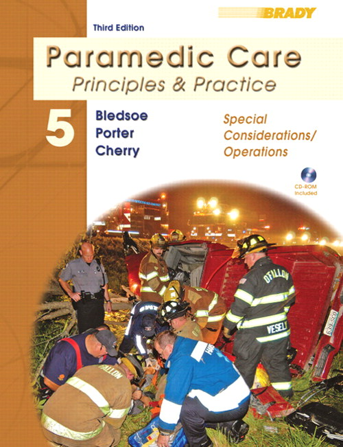 Paramedic Care: Principles & Practice, Volume 5, Special Considerations/Operations, 3rd Edition