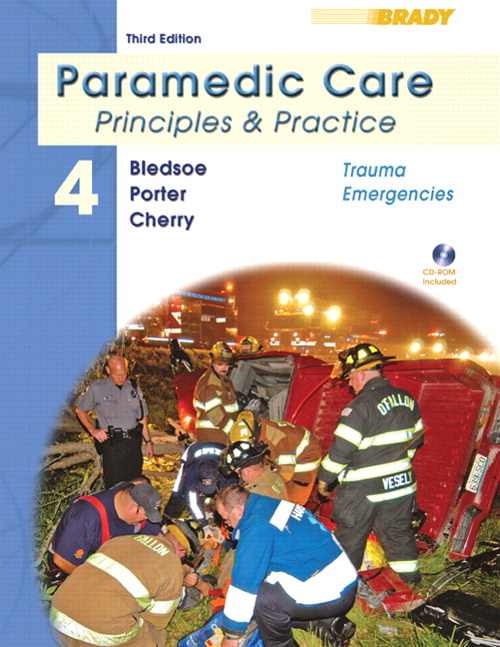 Paramedic Care: Principles and Practice Volume 4: Trauma Emergencies, 3rd Edition
