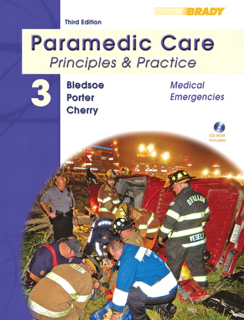 Paramedic Care: Principles & Practice, Volume 3, Medical Emergencies, 3rd Edition