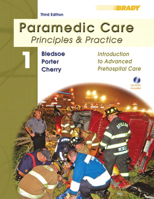 Paramedic Care: Principles and Practice; Volume 1, Introduction to Advanced Prehospital Care, 3rd Edition