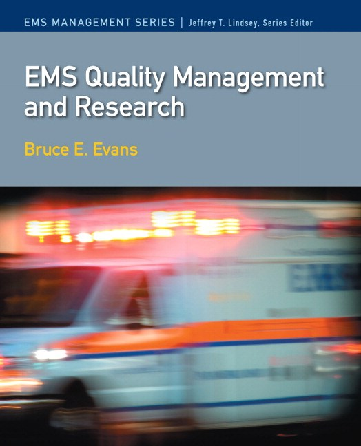 EMS Quality Management and Research